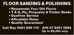 FLOOR SANDING & POLISHING * Rejuvenate Your Old Floors * T & G, Ply, Parquetry & Timber...