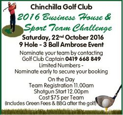 Chinchilla Golf Club 2016 Business House & Sport Team Challenge Saturday, 22nd October 2016 9 Ho...