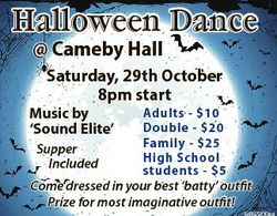 Halloween Dance @ Cameby Hall Saturday, 29th October 8pm start Music by `Sound Elite' Adults - $...