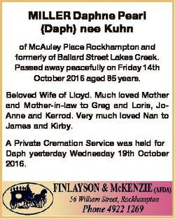 MILLER Daphne Pearl (Daph) nee Kuhn of McAuley Place Rockhampton and formerly of Ballard Street Lake...