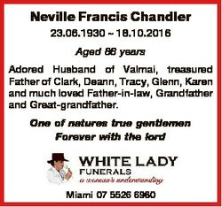 Neville Francis Chandler 23.06.1930  18.10.2016 Aged 86 years Adored Husband of Valmai, treasured Fa...
