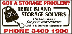 GOT A STORAGE PROBLEM? PHONE 3400 1900