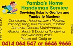 Servicing Iluka to Grafton and Yamba to Maclean Concreting , Fencing, Lawn Mowing, Painting,Tiling,T...