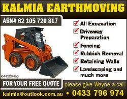 KALMIA EARTHMOVING ABN# 62 105 720 817  All Excavation  Driveway Preparation  Fencing  Rubbish Remov...