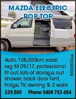6455802aa Mazda ElEctric PoP toP Auto, 108,000km, solar, reg till 09/17, professional fit out, lots of storage, out shower, back door tent, fridge,TV, awning & 2 walls $29,500 Phone 0408 703 654