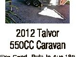 2012 Talvor 550CC Caravan Exc Cond, Built in Aus.18ft 6in. R/C air cond TV/DVD Microwave. Domestic 175L 3-way f/f. 4 burner (2 gas/1/ electric) Oven Grill. Queen bed. Led lighting. Fly screens. Large storage bin. Shower & toilet. Full Annex Many extras. $36,000 02 6645 ...