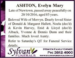 ASHTON, Evelyn Mary Late of Newtown, passed away peacefully on 20/10/2016, aged 85 years. Beloved Wi...