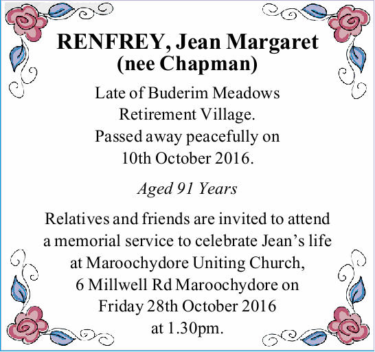 RENFREY, Jean Margaret (nee Chapman) Late of Buderim Meadows Retirement Village. Passed away peac...