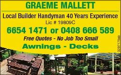 GRAEME MALLETT Local Builder Handyman 40 Years Experience Free Quotes - No Job Too Small Awnings - D...