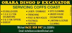 SERVICING COFFS COAST * D3 BullDozer * 1.6 & 3.5 Ton excavaTors * 3 & 5 Ton Tippers * BoBcaT...