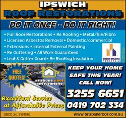 IPSWICH ROOF RESTORATIONS DO IT ONCE - DO IT RIGHT! * Full Roof Restorations * Re Roofing * Metal/Ti...