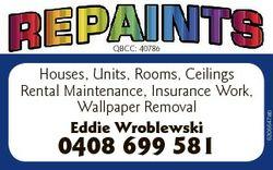 Houses, Units, Rooms, Ceilings Rental Maintenance, Insurance Work, Wallpaper Removal Eddie Wroblewsk...