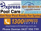 FIRST INSPECTION FREE excluding chemicals expresspoolcleaning.com.au Phone Damian 0427 950 799 6416948ab Get Your Pool Ready For Spring