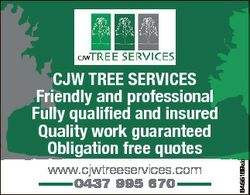 www.cjwtreeservices.com 0437 995 670 6455169ab CJW TREE SERVICES Friendly and professional Fully qua...