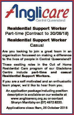 Residential Support Worker Part-time (Contract to 30/06/18) Residential Support Worker Casual Are yo...