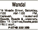Wandal 15 Meade Street, Saturday, 7:00 AM-1:00 PM, Caravan, Household Goods, Beads & Jewellery,...