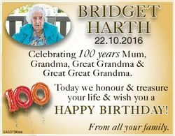 BRIDGET HARTH 22.10.2016 Celebrating 100 years Mum, M Grandma, Great Grandma & Great G Great Gra...