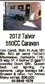 2012 Talvor 550CC Caravan Exc Cond, Built in Aus.18ft 6in. R/C air cond TV/DVD Microwave. Domestic 1...