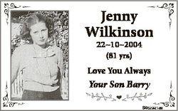 Jenny Wilkinson n 22102004 (81 yrs) Love You Always Your Son Barryy 6462921aa