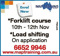 *Forklift klif course 10th - 12th Nov 6427308aa Enrol Now *Load shifting On application 6652 9946 ww...