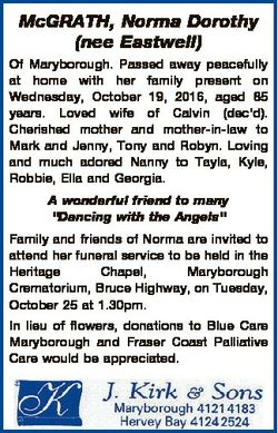 McGRATH, Norma Dorothy (nee Eastwell) Of Maryborough. Passed away peacefully at home with her family...