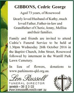 GIBBONS, Cedric George Aged 73 years, of Rosewood Dearly loved Husband of Kathy, much loved Father,...