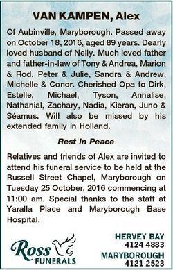 VAN KAMPEN, Alex Of Aubinville, Maryborough. Passed away on October 18, 2016, aged 89 years. Dearly...