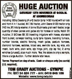 HUGE AUCTION SATURDAY 12TH NOVEMBER AT 9:00A.M. AT GOOMBOORIAN Including: 90hp Daedong (4 x 4) tract...