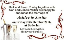 Rick and Karen Pooley together with Carl and Debbie Volker are happy to announce the marriage of Ash...