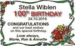 Stella Wiblen 100th BIRTHDAY 24.10.2016 Congratulations and our best wishes on this special birthday...