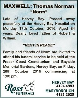 """MAXWELL: Thomas Norman """"Norm"""" Late of Hervey Bay. Passed away peacefully at the Hervey Bay..."""