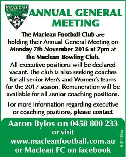 ANNUAL GENERAL MEETING The Maclean Football Club are holding their Annual General Meeting on Monday...