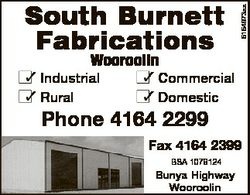 5154973aa South Burnett Fabrications Wooroolin  Industrial  Commercial  Rural  Domestic Phone 4164 2...