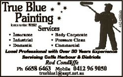 licence number: R95592 * Insurance * Industrial * Domestic 4424586ab True Blue Painting Services * B...