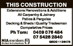 THIS CONSTRUCTION Extensions Renovations & Additions All Carpentry & Joinery Patios & Pe...