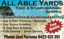 All Able Yards Tree & Stumpgrinding Service Freetes Quo Phone Joel Parsons 0423 631 351 5317413a...