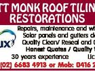 MATT MONK ROOF TILING & RESTORATIONS Local Repairs, maintenance and whirlybirds Solar panels and gutters cleaned Quality Clean/ Reseal and Colour. Honest Quotes / Quality Work 30 years experience Lic 96569C Phone: (02) 6683 4913 or Mob: 0416 277 552
