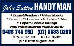 John Sutton HANDYMAN * Doors & Windows * Gates & Locks * Furniture * Cupboards & Shelves...