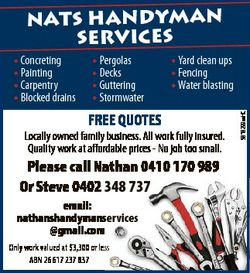 NATS HANDYMAN SERVICES * Pergolas * Decks * Guttering * Stormwater * Yard clean ups * Fencing * Wate...