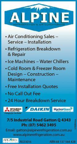* Air Conditioning Sales - Service - Installation * Refrigeration Breakdown & Repair * Ice Machi...