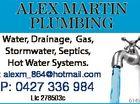 ALEX MARTIN PLUMBING Water, Drainage, Gas, Stormwater, Septics, Hot Water Systems. E: alexm_864@hotmail.com P: 0427 336 984 Lic 278503c 6145399aa