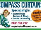 COMPASS CURTAINS * Custom made Curtains & Blinds * Curtain Laundering 0435 954 212 Vendor Interest-free Finance Conditions Apply compassinteriors@optusnet.com.au 6446021ab Specialising in: