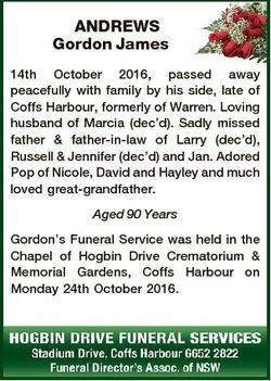 ANDREWS Gordon James 14th October 2016, passed away peacefully with family by his side, late of Coff...