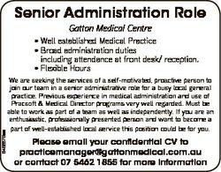 Senior Administration Role Gatton Medical Centre * Well established Medical Practice * Broad adminis...