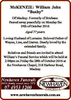 "McKENZIE: William John ""Bushy"" Of Mackay. Formerly of Brisbane. Passed away peacefully on..."
