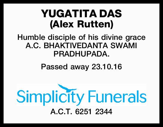 YUGATITA DAS (Alex Rutten) Humble disciple of his divine grace A.C. BHAKTIVEDANTA SWAMI PRADHUPAD...