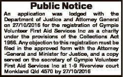 Public Notice An application was lodged with the Department of Justice and Attorney General on 27/10...