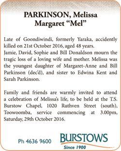 Late of Goondiwindi, formerly Yaraka, accidently killed on 21st October 2016, aged 48 years.  ...