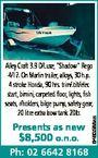 "Presents as new $8,500 o.n.o. Ph: 02 6642 8168 6463588aa Alley Craft 3.9 D/Luxe, ""Shadow"" Rego 4/17. On Marlin trailer, alloys, 30 h.p. 4 stroke Honda, 90 hrs. trim/.tilt/elec start, bimini, carpeted floor, lights, fish seats, r/holders, bilge pump, safety ..."