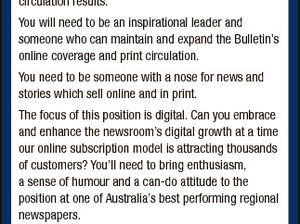 [Opportunities with APN] DePuty eDitOr rockhampton Can you handle one of the most rewarding and exciting jobs in Australian regional media? The Morning Bulletin at Rockhampton is searching for a deputy editor of the highest calibre. You will lead an online-focused newsroom which also provides one of Australian Regional Media ...